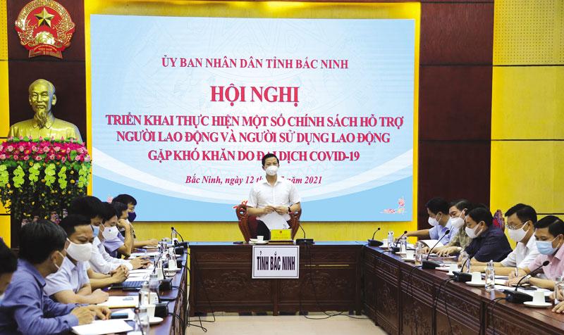 UBND tỉnh: Triển khai thực hiện chính sách hỗ trợ người lao động và người sử dụng lao động gặp khó khăn do dịch COVID-19